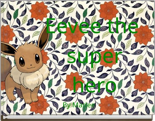 Eevee the superhero