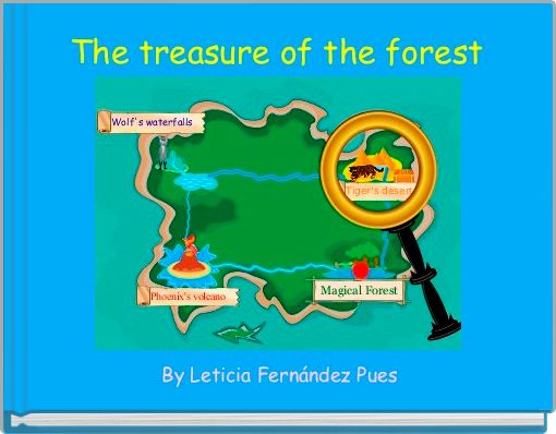 The treasure of the forest