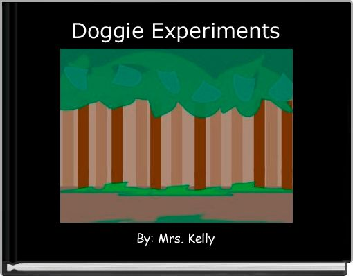 Doggie Experiments