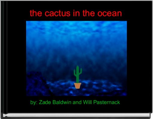 the cactus in the ocean