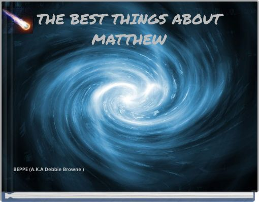 THE BEST THINGS ABOUTMATTHEW