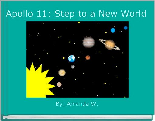 Apollo 11: Step to a New World