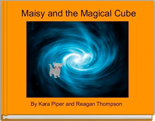 Maisy and the Magical Cube