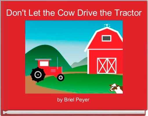Don't Let the Cow Drive the Tractor
