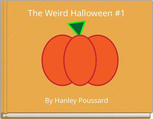 The Weird Halloween #1