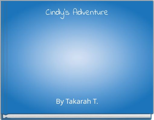 Cindy's Adventure