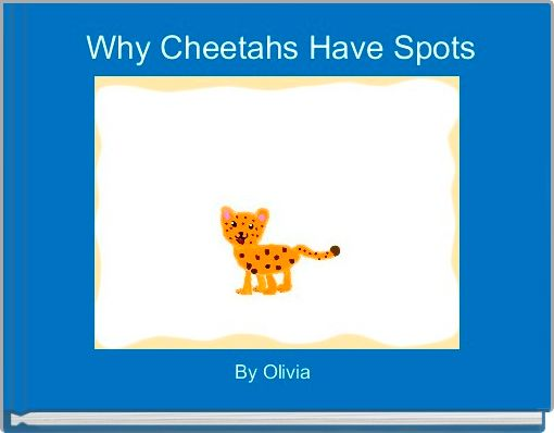 Why Cheetahs Have Spots