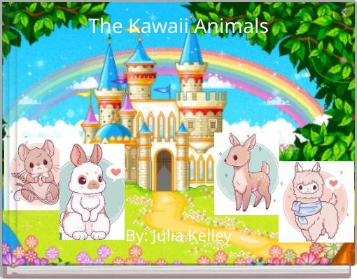 The Kawaii Animals