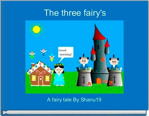 The three fairy's