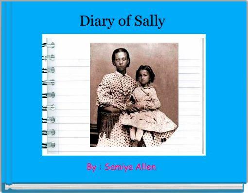 Diary of Sally