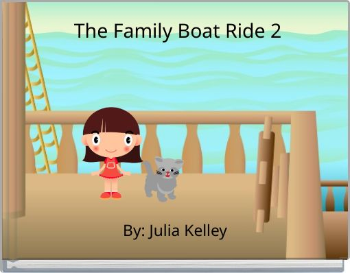The Family Boat Ride 2