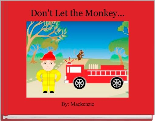 Don't Let the Monkey...