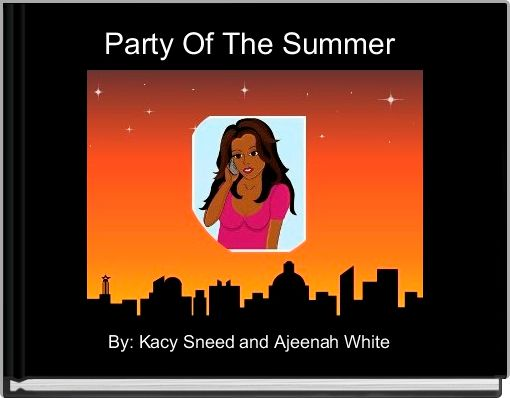 Party Of The Summer