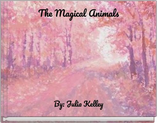 The Magical Animals