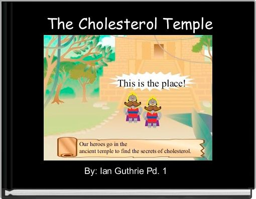 The Cholesterol Temple