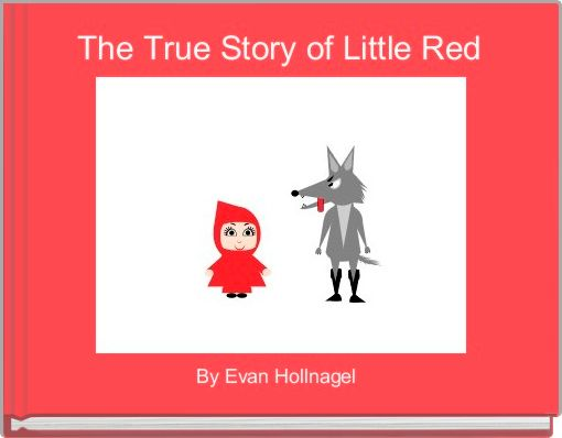 The True Story of Little Red