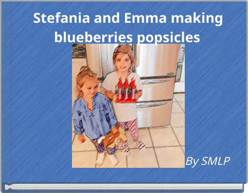 Stefania and Emma making blueberries popsicles