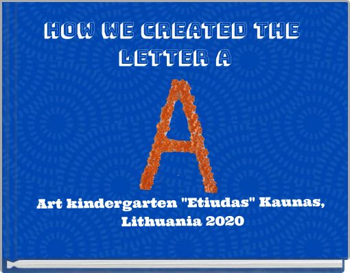 How we created the letter A
