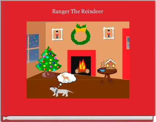 Ranger The Reindeer