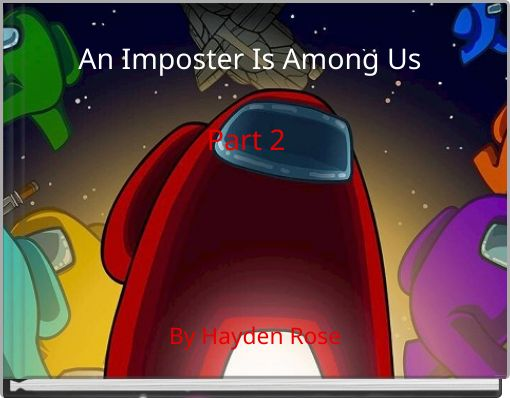 An Imposter Is Among UsPart 2