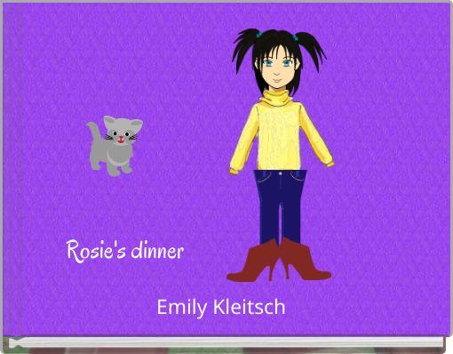Rosie's dinner