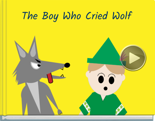 Book titled 'The Boy Who Cried Wolf'