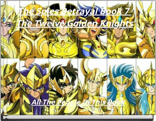 The Spies Betrayal Special Edition The Twelve Golden Knights