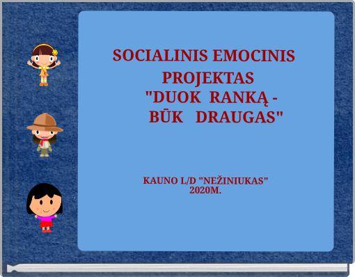 SOCIALINIS EMOCINIS PROJEKTAS