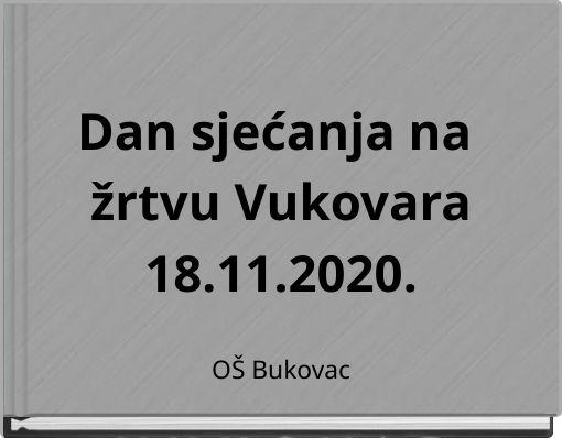 Dan sjećanja na žrtvu Vukovara18.11.2020.