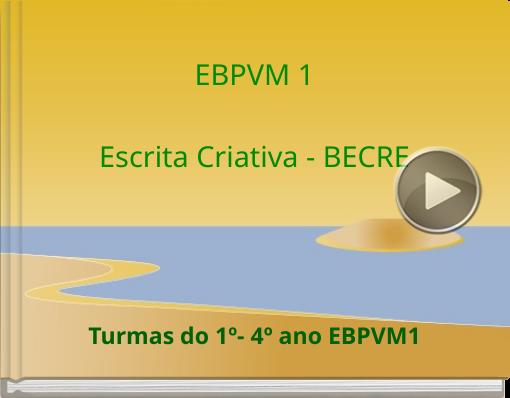Book titled 'EBPVM 1Escrita Criativa - BECRE'