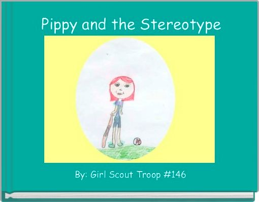 Pippy and the Stereotype