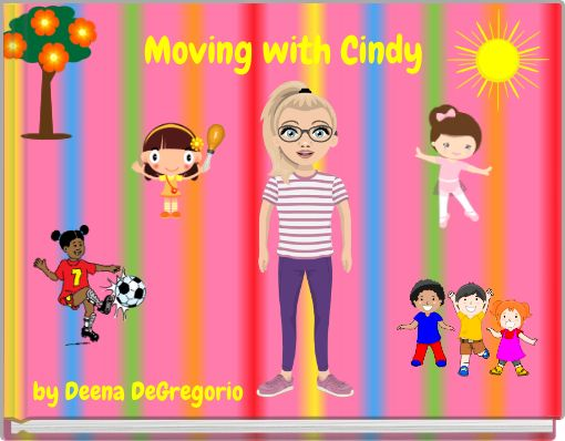 Moving with Cindy