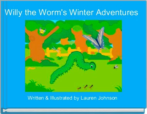 Willy the Worm's Winter Adventures