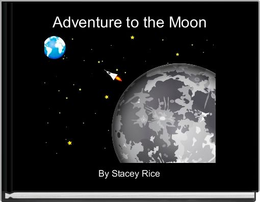 Adventure to the Moon