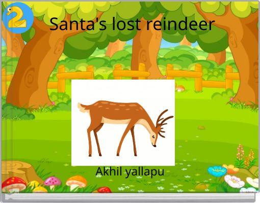 Santa's lost reindeer