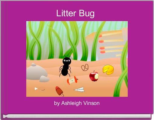 Litter Bug