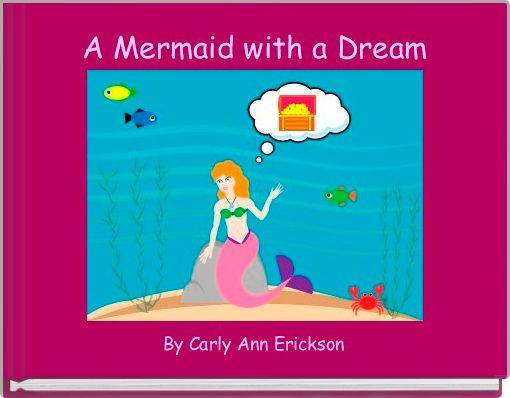 A Mermaid with a Dream