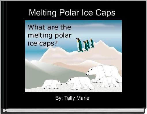 Melting Polar Ice Caps