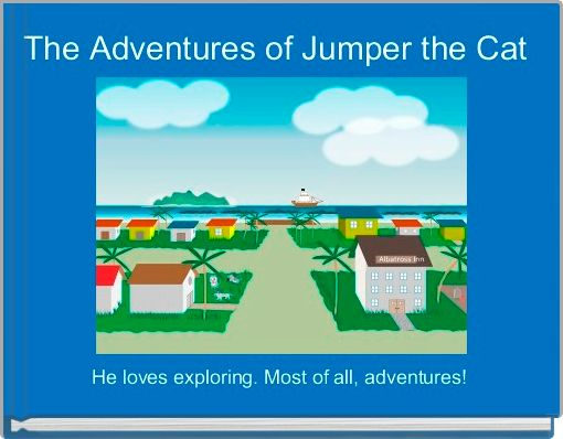 The Adventures of Jumper the Cat