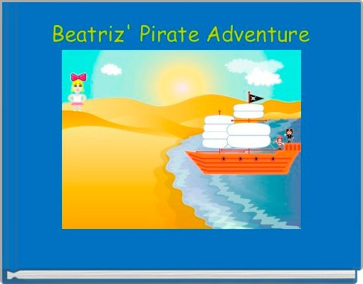 Beatriz' Pirate Adventure