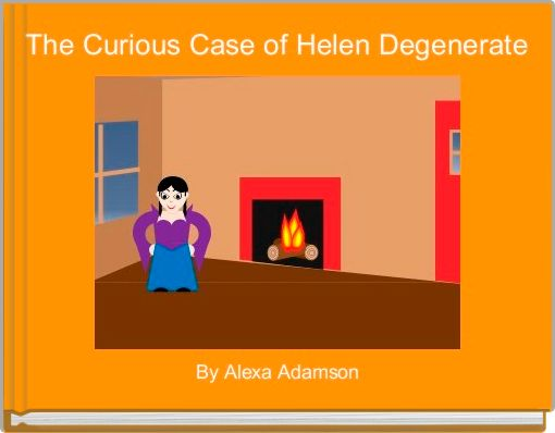 The Curious Case of Helen Degenerate