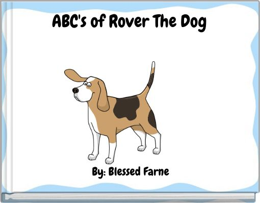 ABC's of Rover The Dog