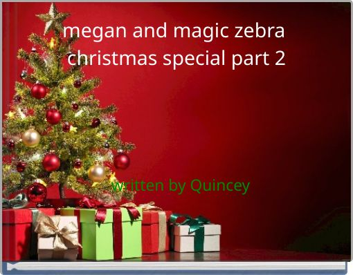 megan and magic zebra christmas special part 2