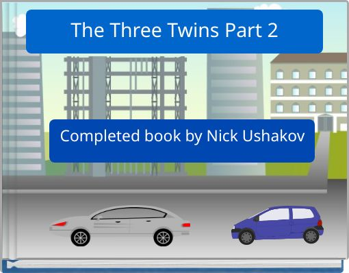 The Three Twins Part 2