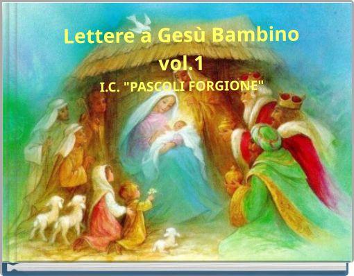 Lettere a Gesù Bambinovol.1I.C.