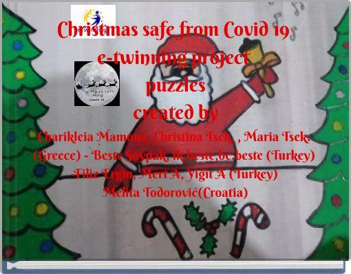Christmas safe from Covid 19e-twinning projectpuzzlescreated byCharikleia Mamona, Christina Tsek. , Mari