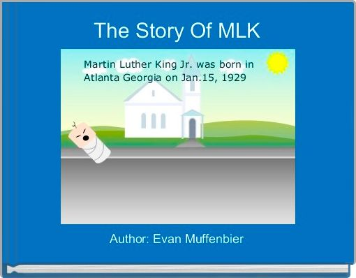 The Story Of MLK