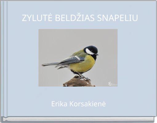 ZYLUTĖ BELDŽIAS SNAPELIU