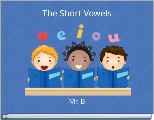 The Short Vowels