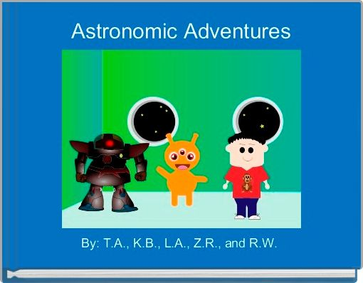Astronomic Adventures